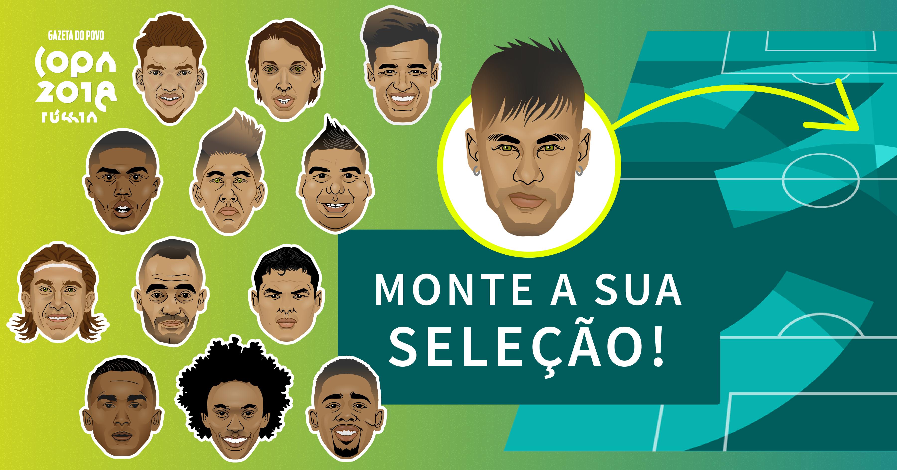 fc3e677f1 Monte a sua escalação com os convocados da Seleção Brasileira ...